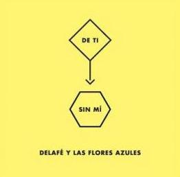 Delafe_y_Las_flores_azules-De_ti_sin_mi.jpg